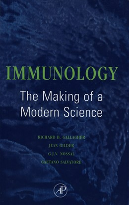 Abbildung von Gallagher / Gilder / Nossal / Salvatore | Immunology: The Making of a Modern Science | 1995 | The Making of a Modern Science