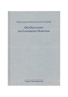 Abbildung von Casemir / Menzel / Ohainski | Die Ortsnamen des Landkreises Northeim | 2005 | Niedersächsisches Ortsnamenbuc... | 47