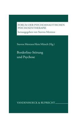 Abbildung von Mentzos / Münch | Borderline-Störung und Psychose | 2. Auflage | 2003 | Band 005