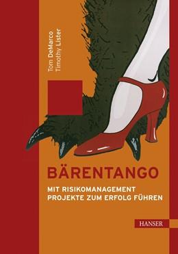 Abbildung von DeMarco / Lister | Bärentango | 2003 | Mit Risikomanagement Projekte ...