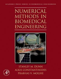 Abbildung von Dunn / Constantinides / Moghe | Numerical Methods in Biomedical Engineering | 2005