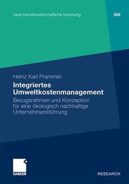 Abbildung von Prammer | Integriertes Umweltkostenmanagement | 2009 | Bezugsrahmen und Konzeption fü... | 369