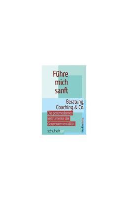 Abbildung von Führe mich sanft | 2008 | Beratung, Coaching & Co.- Die ... | 3/07