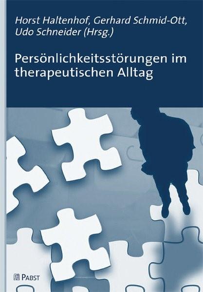 Abbildung von Haltenhof / Schmid-Ott / Schneider | Persönlichkeitsstörungen im therapeutischen Alltag | 2009