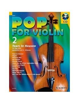 Abbildung von Pop for Violin   2006   Tears in Heaven. Band 2. 1-2 V...