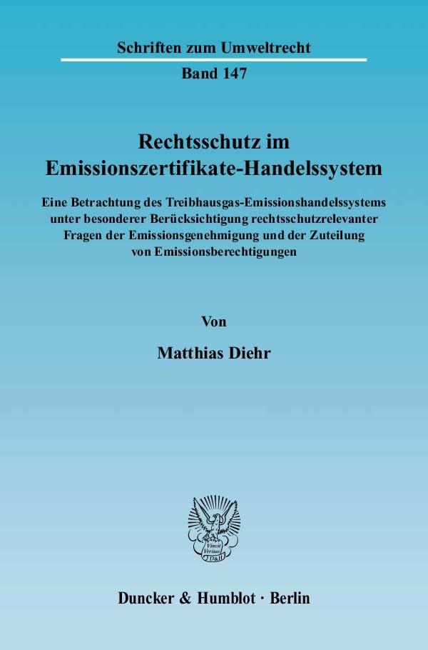 Abbildung von Diehr | Rechtsschutz im Emissionszertifikate-Handelssystem. | 2006