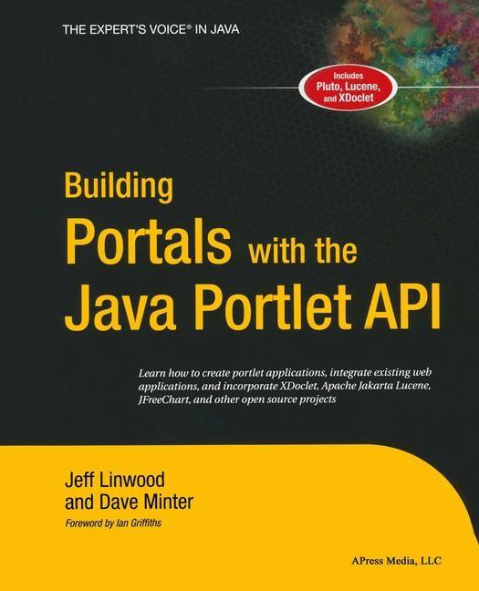 Abbildung von Minter / Linwood | Building Portals with the Java Portlet API | Softcover reprint of the original 1st ed. | 2004