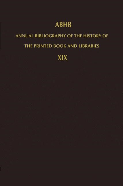 Abbildung von Vervliet   Annual Bibliography of the History of the Printed Book and Libraries   1990
