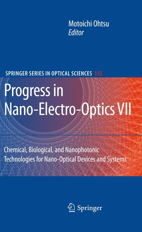 Progress in Nano-Electro-Optics VII   Ohtsu, 2009   Buch (Cover)