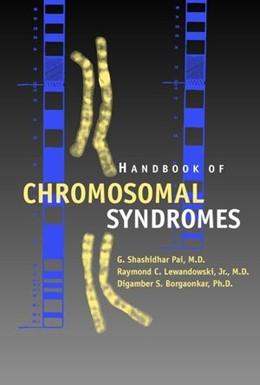 Abbildung von Pai / Lewandowski / Borgaonkar   Handbook of Chromosomal Syndromes   2002