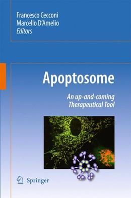 Abbildung von Cecconi / D'Amelio   Apoptosome   2009   An up-and-coming therapeutical...