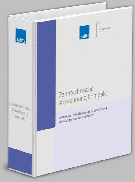 Abbildung von Koch / Schüler | Zahntechnische Abrechnung kompakt | Grundwerk mit Ergänzungslieferungen | 2003