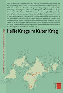 Abbildung von Greiner / Müller / Walter | Heiße Kriege im Kalten Krieg | 2006