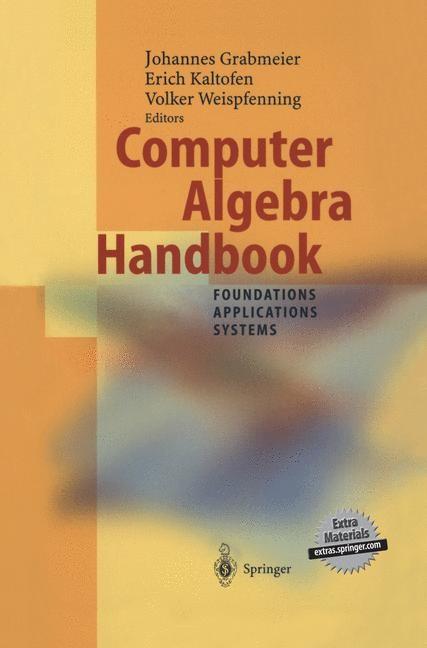 Abbildung von Grabmeier / Kaltofen / Weispfenning | Computer Algebra Handbook | 2002
