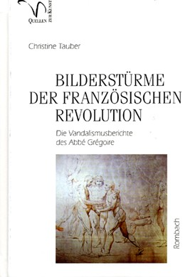 Abbildung von Tauber | Bilderstürme der Französischen Revolution | 2009 | Die Vandalismus-Berichte des A... | 30