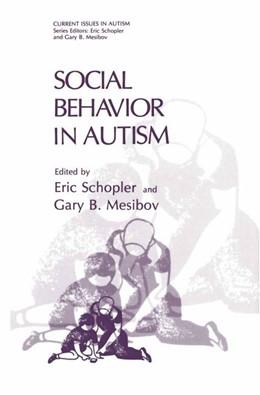 Abbildung von Schopler / Mesibov   Social Behavior in Autism   1986