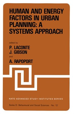 Abbildung von Laconte / Gibson / Rapoport   Human and Energy Factors in Urban Planning: A Systems Approach   1982   Proceedings of the NATO Advanc...   12