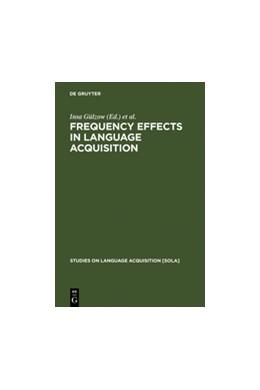 Abbildung von Gülzow / Gagarina   Frequency Effects in Language Acquisition   Reprint 2011   2007