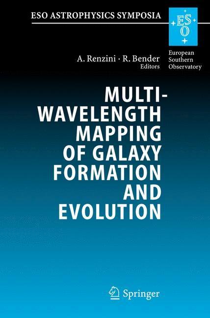 Abbildung von Renzini / Bender   Multiwavelength Mapping of Galaxy Formation and Evolution   2005