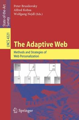Abbildung von Brusilovsky / Kobsa / Nejdl   The Adaptive Web   2007   Methods and Strategies of Web ...