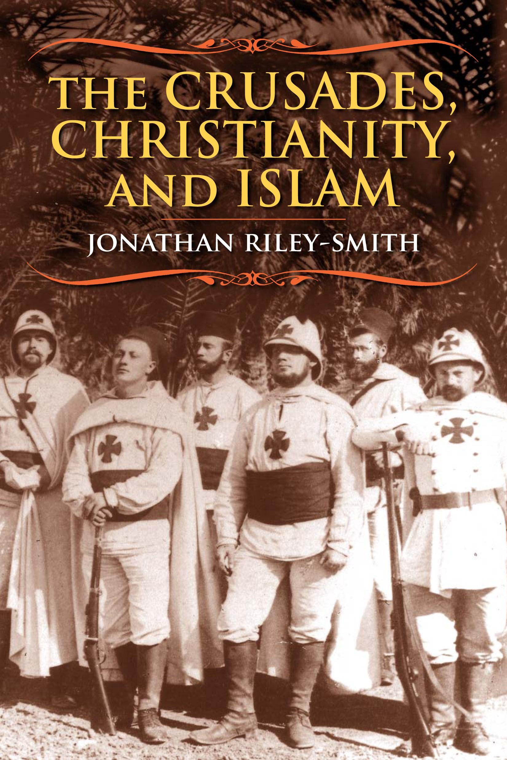 Abbildung von Riley-Smith | The Crusades, Christianity, and Islam | 2008