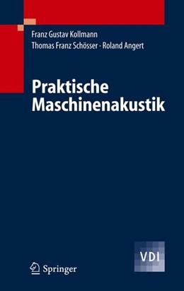 Abbildung von Kollmann / Schösser / Angert | Praktische Maschinenakustik | 2005