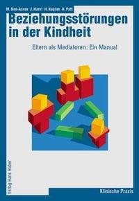 Abbildung von Ben-Aaron / Harel / Kaplan | Beziehungsstörungen in der Kindheit | 2004