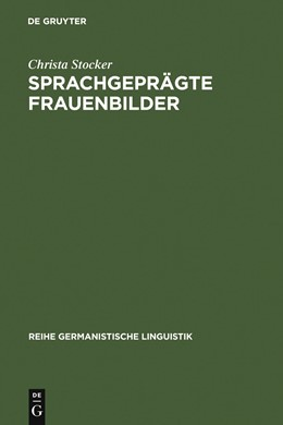 Abbildung von Stocker | Sprachgeprägte Frauenbilder | 2005 | Soziale Stereotype im Mädchenb... | 262