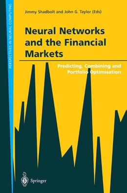Abbildung von Shadbolt / Taylor   Neural Networks and the Financial Markets   1st Edition.   2002   Predicting, Combining and Port...