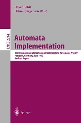 Abbildung von Boldt / Jürgensen | Automata Implementation | 2001 | 4th International Workshop on ... | 2214