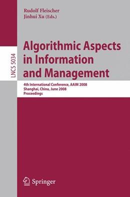 Abbildung von Fleischer / Xu | Algorithmic Aspects in Information and Management | 2008 | 4th International Conference, ... | 5034
