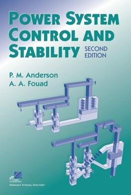 Abbildung von Anderson / Fouad | Power System Control and Stability | 2. Auflage | 2002