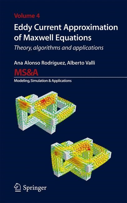 Abbildung von Alonso Rodriguez / Valli | Eddy Current Approximation of Maxwell Equations | 2010