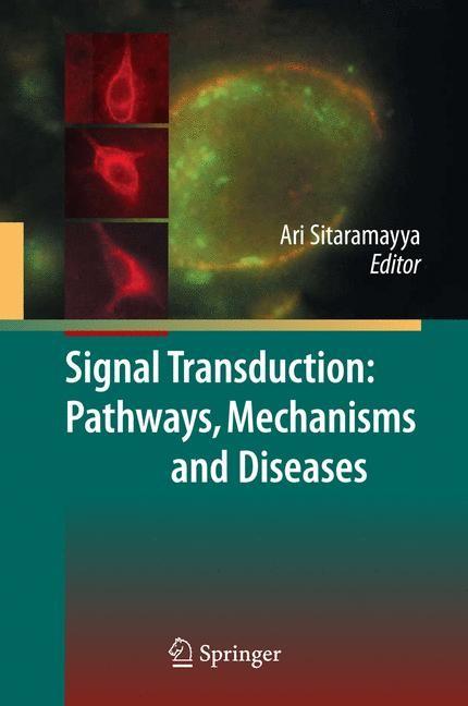 Abbildung von Sitaramayya | Signal Transduction: Pathways, Mechanisms and Diseases | 2009