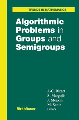 Abbildung von Birget / Margolis / Meakin / Sapir | Algorithmic Problems in Groups and Semigroups | 1999