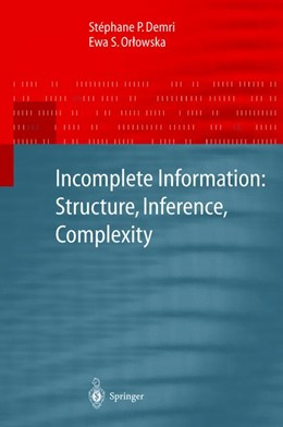 Abbildung von Demri / Orlowska | Incomplete Information: Structure, Inference, Complexity | 2002