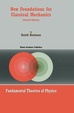 Abbildung von Hestenes | New Foundations for Classical Mechanics | 2nd ed. 1999 | 1999 | 99