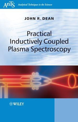 Abbildung von Dean | Practical Inductively Coupled Plasma Spectroscopy | 1. Auflage | 2005