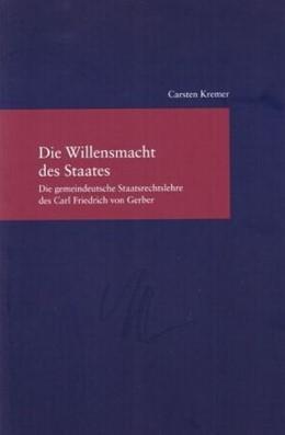 Abbildung von Kremer | Die Willensmacht des Staates | 2008