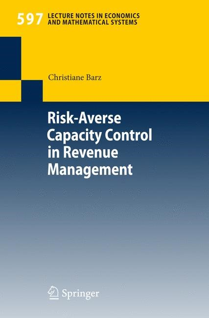 Abbildung von Barz | Risk-Averse Capacity Control in Revenue Management | 2007