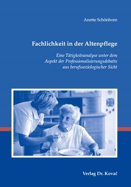 Abbildung von Schönborn | Fachlichkeit in der Altenpflege | 1. Auflage | 2007 | 87 | beck-shop.de