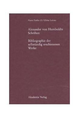 Abbildung von Fiedler / Leitner | Alexander von Humboldts Schriften | 1. Auflage | 2000 | 20 | beck-shop.de