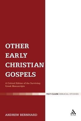 Abbildung von Bernhard | Other Early Christian Gospels | 2007