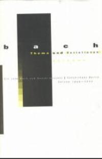 Abbildung von Bach - Thema und Variationen   1999