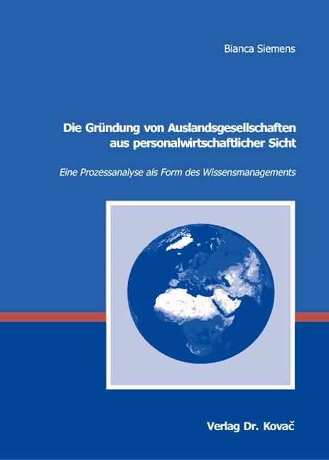 Abbildung von Siemens | Die Gründung von Auslandsgesellschaften aus personalwirtschaftlicher Sicht | 2007