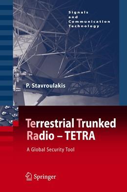 Abbildung von Stavroulakis | TErrestrial Trunked RAdio - TETRA | 2007 | A Global Security Tool
