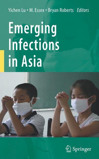 Abbildung von Lu / Essex / Roberts | Emerging Infections in Asia | 2008