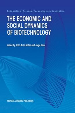 Abbildung von Mothe / Niosi   The Economic and Social Dynamics of Biotechnology   2000   21