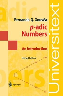 Abbildung von Gouvea   p-adic Numbers   2nd ed. 1997. Corr. 3rd printing   2003   An Introduction
