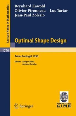 Abbildung von Kawohl / Cellina / Ornelas | Optimal Shape Design | 2000